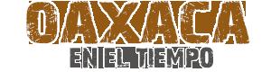 Oaxaca en el Tiempo